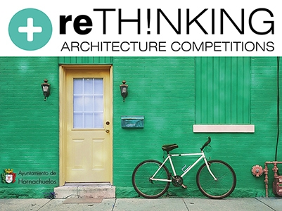 "reTHINKING competitions: Concurso ""Living the Collective"" en Hornachuelos (Córdoba)"