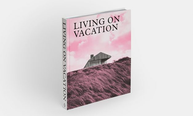 «Living on Vacation:  Contemporary Houses for Tranquil Living»