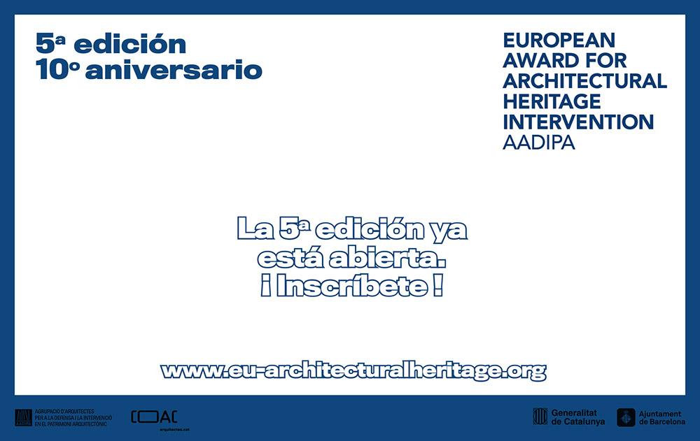 El Premio Europeo de Intervención en el Patrimonio Arquitectónico abre la inscripción de su 5ª edición